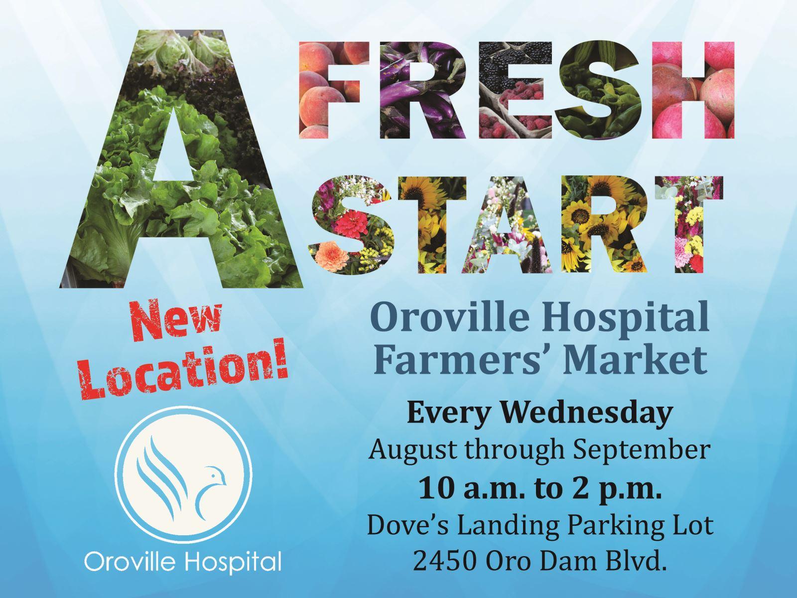 oroville hospital u0026 39 s farmers u0026 39  market moves to new location